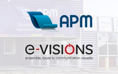 APM est membre du Syndicat National de l'Enseigne et de la Signalétique E-visions